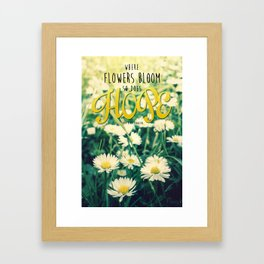 Spring Blooming White Daisies and Lady Bird Johnson Quote Framed Art Print