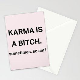 Karma is a bitch Stationery Cards