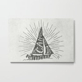 The Canvas Can Do Miracles Metal Print