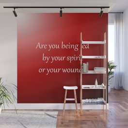 Led By Your Spirit Wall Mural