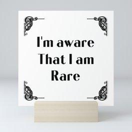 Self empowerment statement typography in Art Novo frame - I'm aware that I am rare Mini Art Print