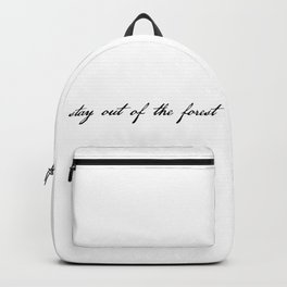 stay out of the forest Backpack