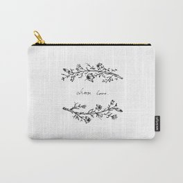 Choose Love (and Flowers) Carry-All Pouch