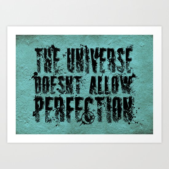 Stephen Hawking on Perfection Art Print