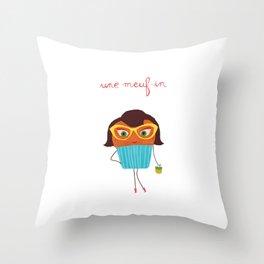 Meuf-in Throw Pillow