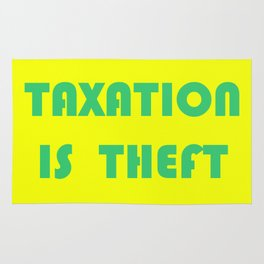 Taxation Is Theft Rug