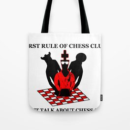 First Rule of Chess Club Tote Bag