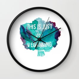 VEGAN PUN//THIS IS JUST THE VEGANNING Wall Clock