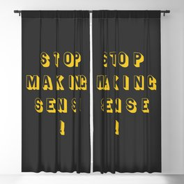 Stop making sense, rock and roll gift Blackout Curtain
