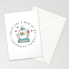 These Are A Mew Of My Favourite Things Stationery Cards