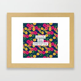 Smash the Patriarchy Floral Framed Art Print