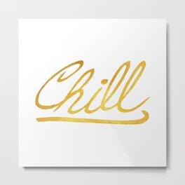 Gold Chill Metal Print