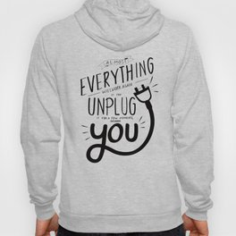 Almost everything will work again if you unplug it for a few momentes, including you. Hoody