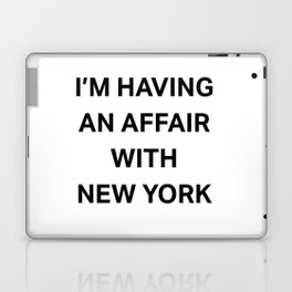 I'm having an affair with New York Laptop & iPad Skin