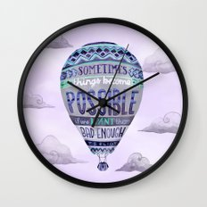 Things Become Possible Wall Clock
