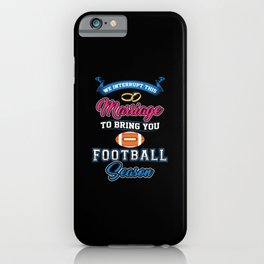 Football Season iPhone Case