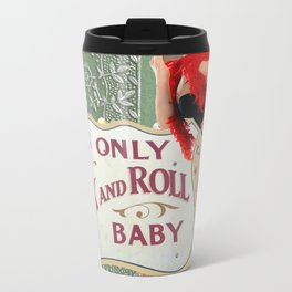 It's Only Rock n' Roll Baby Metal Travel Mug