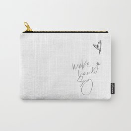 make your heart sing Carry-All Pouch