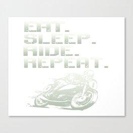 Eat.Sleep.Ride.Repeat. Canvas Print