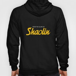TANG CLAN FROM THE SLUMS OF SHAOLIN CLASSIC HIP HOP Hoody