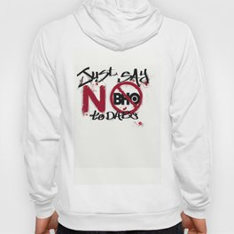 Say No To Dabs (BHO) v2 Hoody