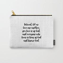 1 John 4:7 - Bible Verse Carry-All Pouch