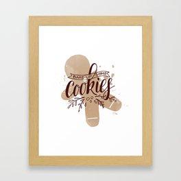 Bake Up Some Cookies Framed Art Print