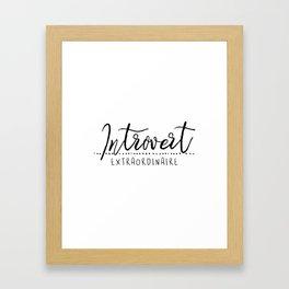 Introvert Extraordinaire Framed Art Print