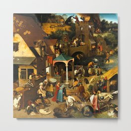 Netherlandish Proverbs_Pieter Bruegel the Elder Flemish painter (1526–1569) Metal Print