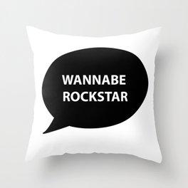 wannabe rockstar Throw Pillow