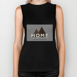 Home is where the heart is. Biker Tank