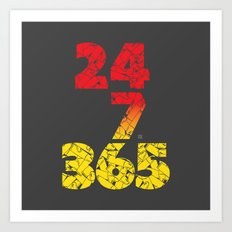 24-7/365 (Red hustle) Art Print