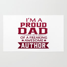 I'M A PROUD AUTHOR'S DAD Rug