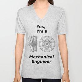 Yes, I'm a Mechanical Engineer Unisex V-Neck