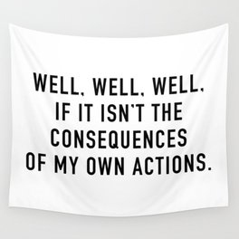 Consequences Wall Tapestry