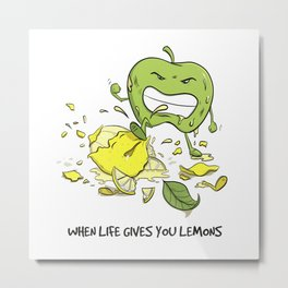 When Life Gives You Lemons by dana alfonso Metal Print