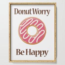 Donut Worry Be Happy Sweet Pink Doughnut Men Women Serving Tray