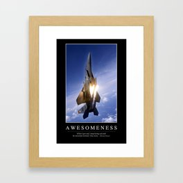 Awesomeness: Inspirational Quote and Motivational Poster Framed Art Print