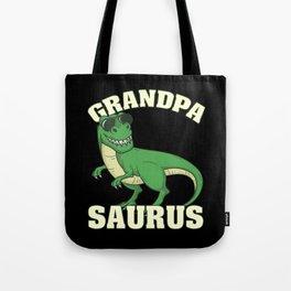 Grandpasaurus | Tyrannosaurus Rex Tote Bag