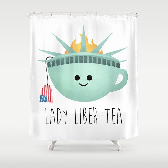 Lady Liber-tea Shower Curtain