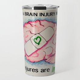 Brain Injury Awareness ~ Some Injuries are Invisible Travel Mug