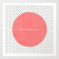 dots Art Prints featuring HELLO BEAUTIFUL - POLKA DOTS by Allyson Johnson