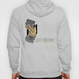 New Jersey State Pride: Leave Your Mark, Do Something Great Hoody