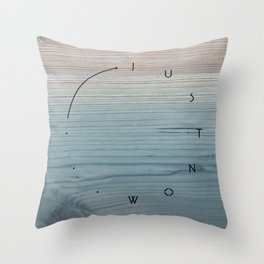 'Just now…' in weathered blue stain Throw Pillow