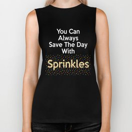 Funny Baking Gift You Can Always Save The Day With Sprinkles Biker Tank