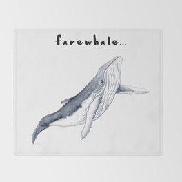Farewhale Humour Whale Farewell Goobye design Throw Blanket