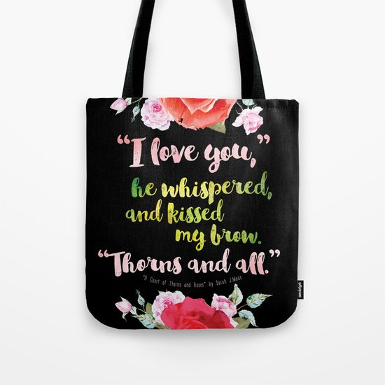 A Court of Thorns and Roses book quote design Tote Bag