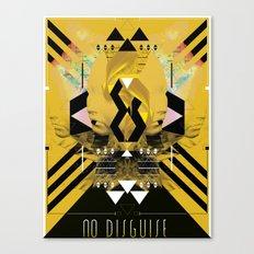 ::No Disguise:: Canvas Print