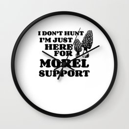 Mushroom Hunting Morel Support Funny Gift Wall Clock
