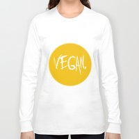 vegan Long Sleeve T-shirts featuring Vegan. by Love Libby X